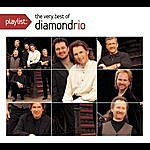 Diamond Rio Playlist: The Very Best Of Diamond Rio