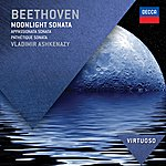 Vladimir Ashkenazy Beethoven: Moonlight Sonata; Appassionata Sonata; Pathétique Sonata