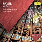 Boston Symphony Orchestra Ravel: Boléro; Rapsodie Espagnole