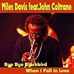 Miles Davis Bye Bye Blackbird