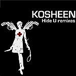 Kosheen Hide U Remixes