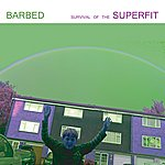 Barbed Survival Of The Superfit