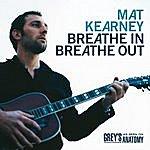 Mat Kearney Breathe In Breathe Out