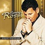 Semino Rossi Feliz Navidad (Download-Version With Bonus Track)