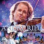 André Rieu André Rieu Im Wunderland (Gsa Version)