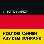 Gunter Gabriel Holt Die Fahnen Aus Dem Schrank