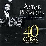 Astor Piazzolla Cuarenta Obras Fundamentales