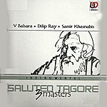 Dilip Kumar Roy Saluted Tagore 3 Masters