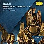 The English Concert Bach, J.S.: Brandenburg Concertos Nos.1 - 3
