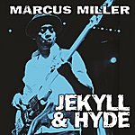 Marcus Miller Jekyll & Hyde