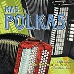 Los Hermanos Prado Mas Polkas (Volumen Dos)