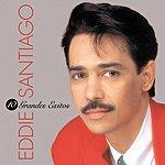 Eddie Santiago 10 Grandes Exitos