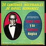 Yomo Toro Yomo Toro Y Su Guitarra Magica (24 Canciones Inolvidables De Rafael Hernandez)