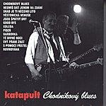 Katapult Chodnikovy Blues