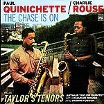 Charlie Rouse The Chase Is On And Taylor's Tenors