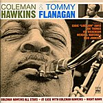 Tommy Flanagan Coleman Hawkins All Stars + At Ease With Coleman Hawkins + Night Hawk
