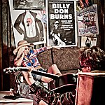 Billy Don Burns Nights When I'm Sober (Portrait Of A Honky Tonk Singer)