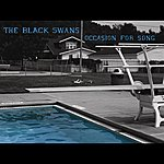 The Black Swans Occasion For Song