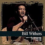 Bill Withers Collections