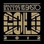 Spandau Ballet Gold 2012