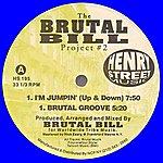 Brutal Bill The Brutal Bill Project #2