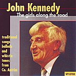 John Kennedy The Girls Along The Road