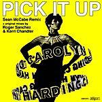Carolyn Harding Pick It Up (Sean Mccabe Remix)