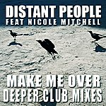 Nicole Mitchell Make Me Over - Deeper Club Mixes