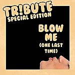 The Dream Team Blow Me (One Last Kiss Pink Special Edition Tribute)