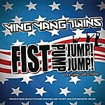 Ying Yang Twins Fist Pump, Jump Jump