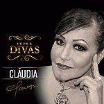 Claudia Série Super Divas - Claudia