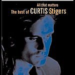 Curtis Stigers All That Matters