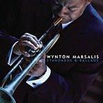 Wynton Marsalis Standards & Ballads