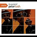 Peter Tosh Playlist: The Very Best Of Peter Tosh