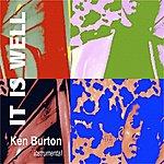 Ken Burton It Is Well
