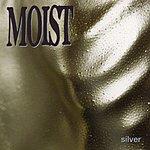 Moist Silver