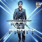Sukshinder Shinda Rock Da Party