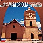 José Carreras Ramirez: Missa Criolla; Navidad Nuestra; Navidad En Verano