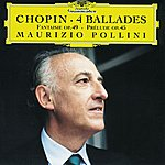 Maurizio Pollini Chopin: Ballades Nos.1-4
