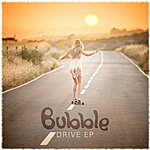Bubble Drive Ep
