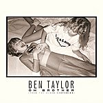 Ben Taylor Oh Brother (Single)