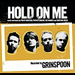 Grinspoon Hold On Me (International Version)