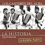 Los Cantores Del Alba La Historia - 2da Parte