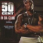 50 Cent In Da Club (International Version)