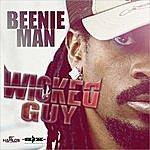 Beenie Man Wicked Guy - Single