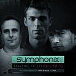 Symphonix Taking Acid Remixes Part 2 - Single