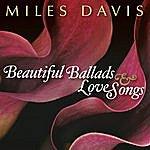 Miles Davis Beautiful Ballads & Love Songs