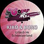 Kiko Urlaub Im Schweizerland