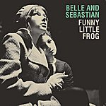 Belle & Sebastian Funny Little Frog (Live) (Exclusive Digital Single)