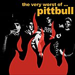 Pittbull The Very Worst Of...